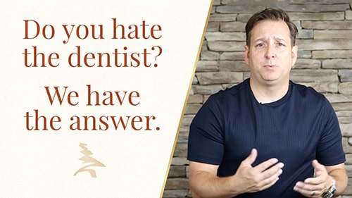 Do you hate the dentist? We have the answer!