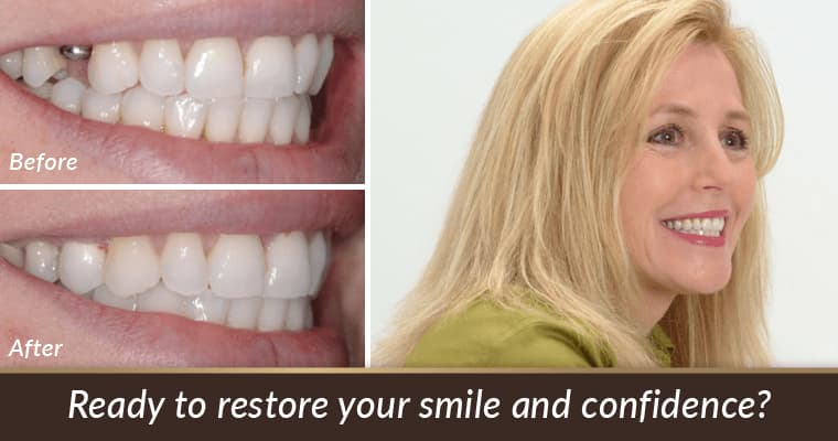 Ready to restore your smile and confidence?